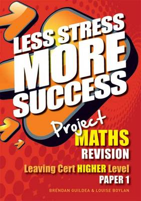 Project Maths Revision Leaving Cert Higher Level Paper 1: Paper 1 (BOK)