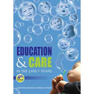 Education & Care in the Early Years: An Irish Perspective (BOK)