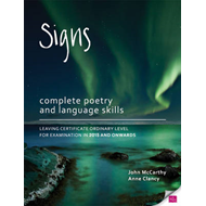 Signs: Complete Poetry and Language Skills Leaving Certificate Ordinary Level for Examination in 201 (BOK)