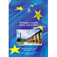 Workplace Health, Safety and Welfare: Workplace (Health, Safety and Welfare) Regulations 1992 - Appr (BOK)