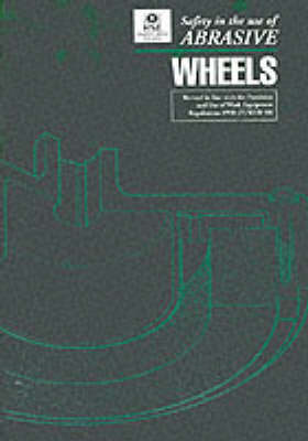Safety in the Use of Abrasive Wheels (BOK)