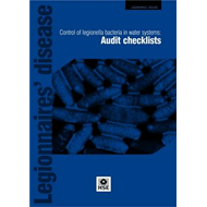 Legionnaire's Disease: Control of Legionella Bacteria in Water Systems: Audit Checklists (BOK)