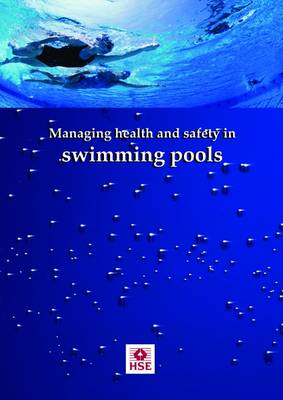 Managing Health and Safety in Swimming Pools (BOK)