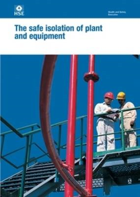 safe isolation of plant and equipment (BOK)