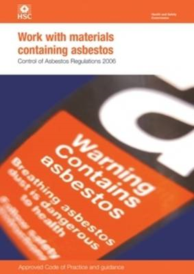 Work with Materials Containing Asbestos: Control of Asbestos Regulations: 2006 (BOK)