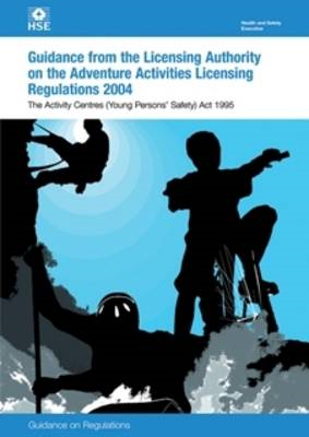 Guidance to the Licensing Authority on the Adventure Activities Licensing Regulations: Guidance on R (BOK)