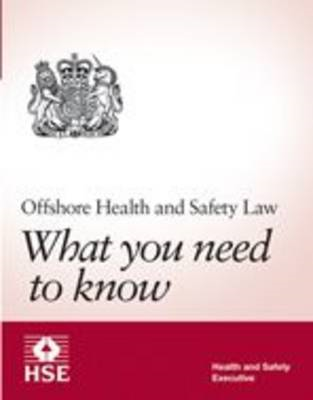 Offshore Health and Safety Law: What You Need to Know (BOK)