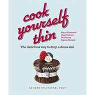 """Cook Yourself Thin"": The Delicious Way to Drop a Dress Size (BOK)"