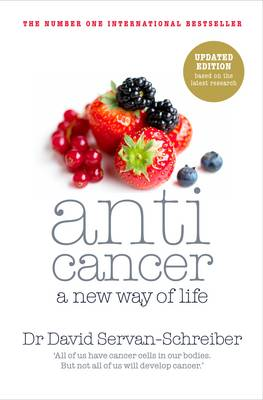 Anticancer: A New Way of Life (BOK)