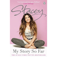Stacey: My Story So Far (BOK)