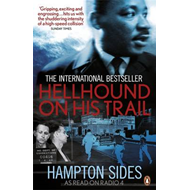 Hellhound on His Trail: The Stalking of Martin Luther King, Jr. and the International Hunt for His A (BOK)