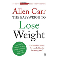 Allen Carr's Easyweigh to Lose Weight (BOK)