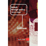 British Foreign Policy, 1919-1939 (BOK)