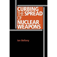 Curbing the Spread of Nuclear Weapons (BOK)