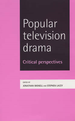 Popular Television Drama: Critical Perspectives (BOK)