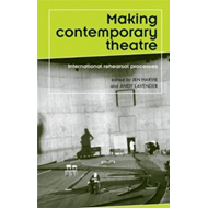 Making Contemporary Theatre (BOK)