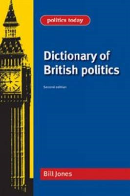 Dictionary of British Politics (BOK)