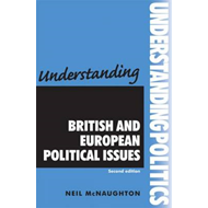 Understanding British and European Political Issues (BOK)