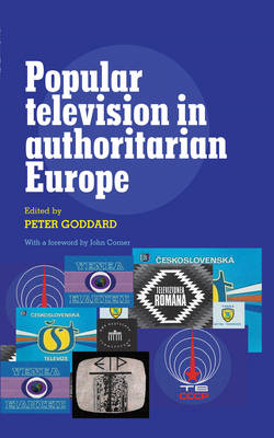 Popular Television in Authoritarian Europe (BOK)