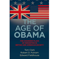 The Age of Obama: The Changing Place of Minorities in British and American Society (BOK)