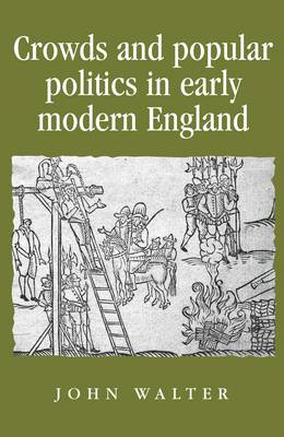 Crowds and Popular Politics in Early Modern England (BOK)