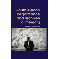 South African Performance and Archives of Memory (BOK)
