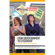 From Entertainment to Citizenship: Politics and Popular Culture (BOK)