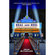 Real and Reel: The Education of a Film Critic (BOK)