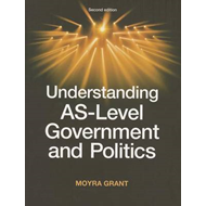 Understanding as-Level Government and Politics (BOK)