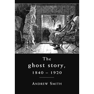 Ghost Story 1840-1920 (BOK)