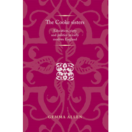 The Cooke Sisters: Education, Piety and Politics in Early Modern England (BOK)