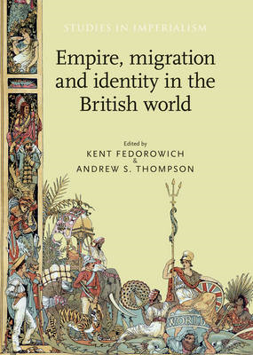 Empire, Migration and Identity in the British World (BOK)