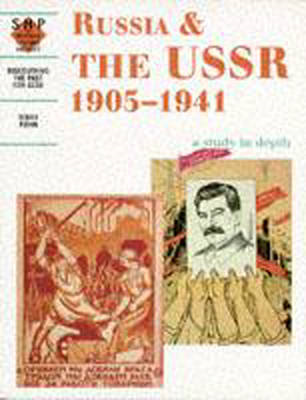 Russia and the USSR 1905-1941: a depth study (BOK)