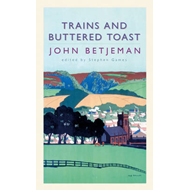Trains and Buttered Toast (BOK)