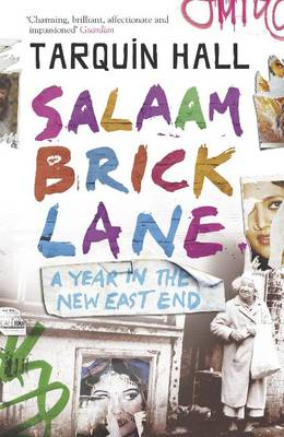 Salaam Brick Lane: A Year in the New East End (BOK)