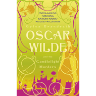Oscar Wilde and the Candlelight Murders (BOK)