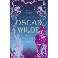 Oscar Wilde and the Dead Man's Smile (BOK)