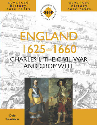 England 1625-1660: Charles I, The Civil War and Cromwell (BOK)