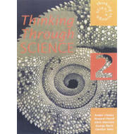 Thinking Through Science: Bk. 2: Pupil's Book (BOK)