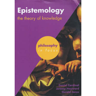 Epistemology: The Theory of Knowledge (BOK)