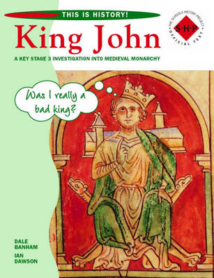 This is History: King John Pupil's Book (BOK)