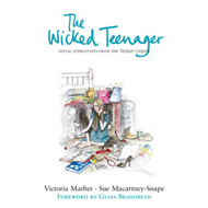 "The Wicked Teenager: Social Stereotypes from the ""Telegraph Magazine"" (BOK)"