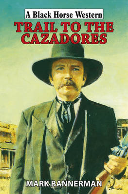 Trail to the Cazadores (BOK)