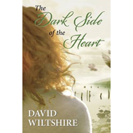 The Dark Side of the Heart (BOK)