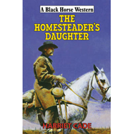 The Homesteader's Daughter (BOK)