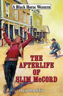 The Afterlife of Slim McCord (BOK)