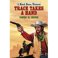 Trace Takes a Hand (BOK)