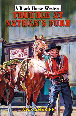 Trouble at Nathan's Ford (BOK)