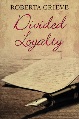 Divided Loyalty (BOK)