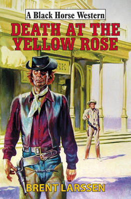 Death at the Yellow Rose (BOK)